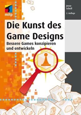 Abbildung von Schell   Die Kunst des Game Designs   2016   2016   Bessere Games konzipieren und ...