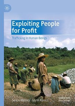 Abbildung von Massey / Rankin | Exploiting People for Profit | 1st ed. 2020 | 2020 | Trafficking in Human Beings