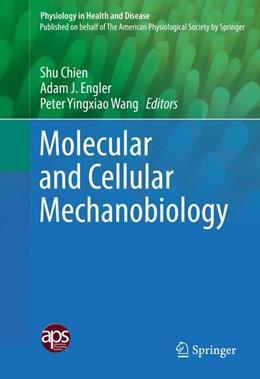 Abbildung von Chien / Engler | Molecular and Cellular Mechanobiology | 1. Auflage | 2016 | beck-shop.de