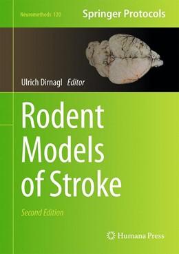 Abbildung von Dirnagl | Rodent Models of Stroke | 2. Auflage | 2016 | 120 | beck-shop.de