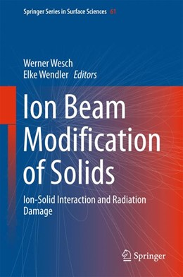 Abbildung von Wesch / Wendler | Ion Beam Modification of Solids | 1st ed. 2016 | 2016 | Ion-Solid Interaction and Radi... | 61