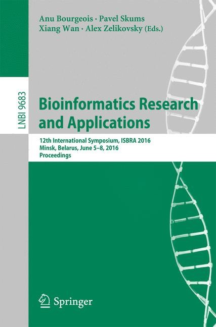Bioinformatics Research and Applications | Bourgeois / Skums / Wan / Zelikovsky | 1st ed. 2016, 2016 | Buch (Cover)