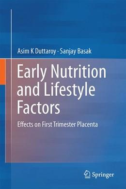 Abbildung von Duttaroy / Basak | Early Nutrition and Lifestyle Factors | 1. Auflage | 2016 | beck-shop.de