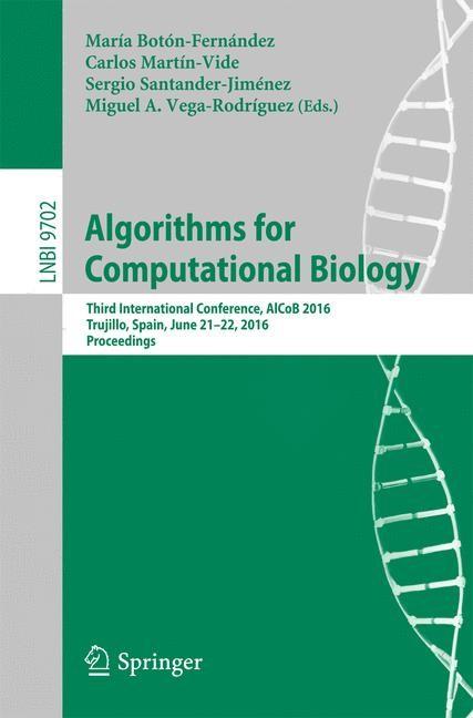 Algorithms for Computational Biology | Botón-Fernández / Martín-Vide / Santander-Jiménez / Vega-Rodríguez | 1st ed. 2016, 2016 | Buch (Cover)