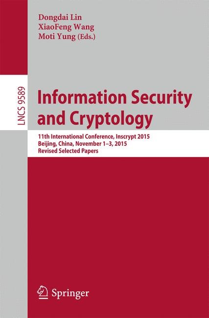 Information Security and Cryptology | Lin / Wang / Yung | 1st ed. 2016, 2016 | Buch (Cover)