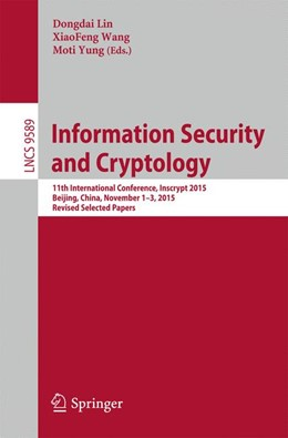 Abbildung von Lin / Wang / Yung | Information Security and Cryptology | 1st ed. 2016 | 2016 | 11th International Conference,...