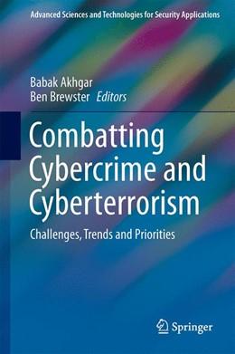 Abbildung von Akhgar / Brewster | Combatting Cybercrime and Cyberterrorism | 1st ed. 2016 | 2016 | Challenges, Trends and Priorit...
