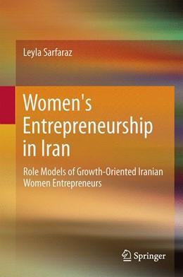 Abbildung von Sarfaraz | Women's Entrepreneurship in Iran | 1st ed. 2017 | 2016 | Role Models of Growth-Oriented...