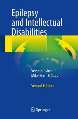 Abbildung von Prasher / Kerr | Epilepsy and Intellectual Disabilities | 2nd ed. 2016 | 2016