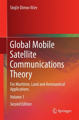 Abbildung von Ilcev | Global Mobile Satellite Communications Theory | 2. Auflage | 2016 | beck-shop.de