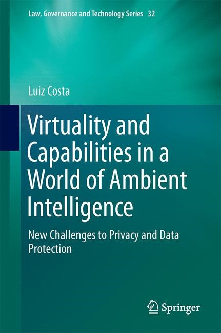 Abbildung von Costa | Virtuality and Capabilities in a World of Ambient Intelligence | 1st ed. 2016 | 2016