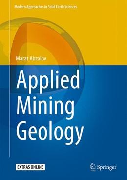 Abbildung von Abzalov | Applied Mining Geology | 1st ed. 2016 | 2016 | 12