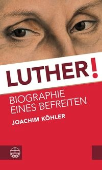 Luther! | Köhler | Buch (Cover)
