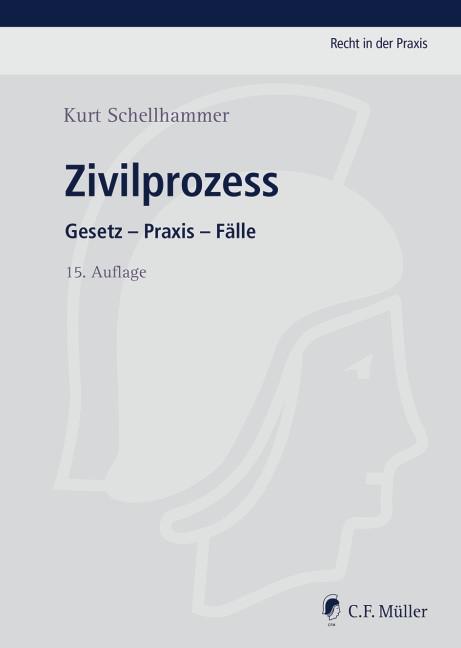 Zivilprozess | Schellhammer | 15., neu bearbeitete Auflage, 2016 | Buch (Cover)