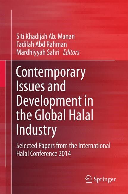 Contemporary Issues and Development in the Global Halal Industry | Ab. Manan / Abd Rahman / Sahri | 1st ed. 2017, 2016 | Buch (Cover)