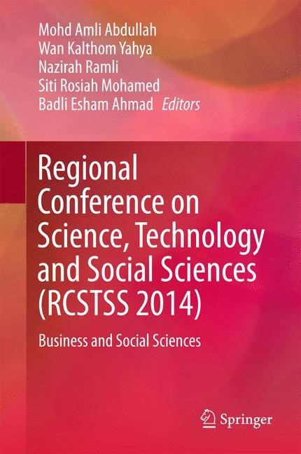 Regional Conference on Science, Technology and Social Sciences (RCSTSS 2014) | Abdullah / Yahya / Ramli / Mohamed / Ahmad | 1st ed. 2016, 2016 | Buch (Cover)