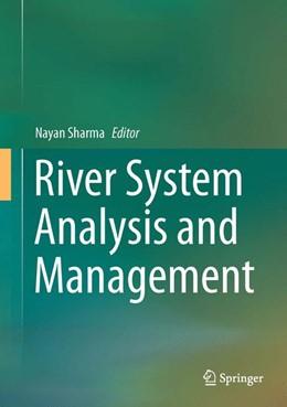 Abbildung von Sharma   River System Analysis and Management   1. Auflage   2016   beck-shop.de