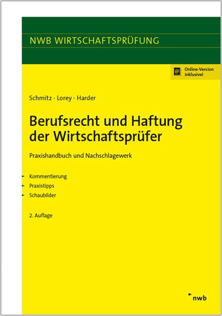 Abbildung von Schmitz / Lorey / Harder   Berufsrecht und Haftung der Wirtschaftsprüfer   2., vollständig überarbeitete Auflage   2016