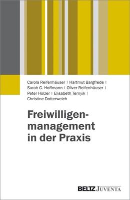 Abbildung von Reifenhäuser / Bargfrede / Hoffmann | Freiwilligenmanagement in der Praxis | 2016
