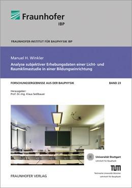 Abbildung von Winkler / Sedlbauer | Analyse subjektiver Erhebungsdaten einer Licht- und Raumklimastudie in einer Bildungseinrichtung. | 2016 | 23