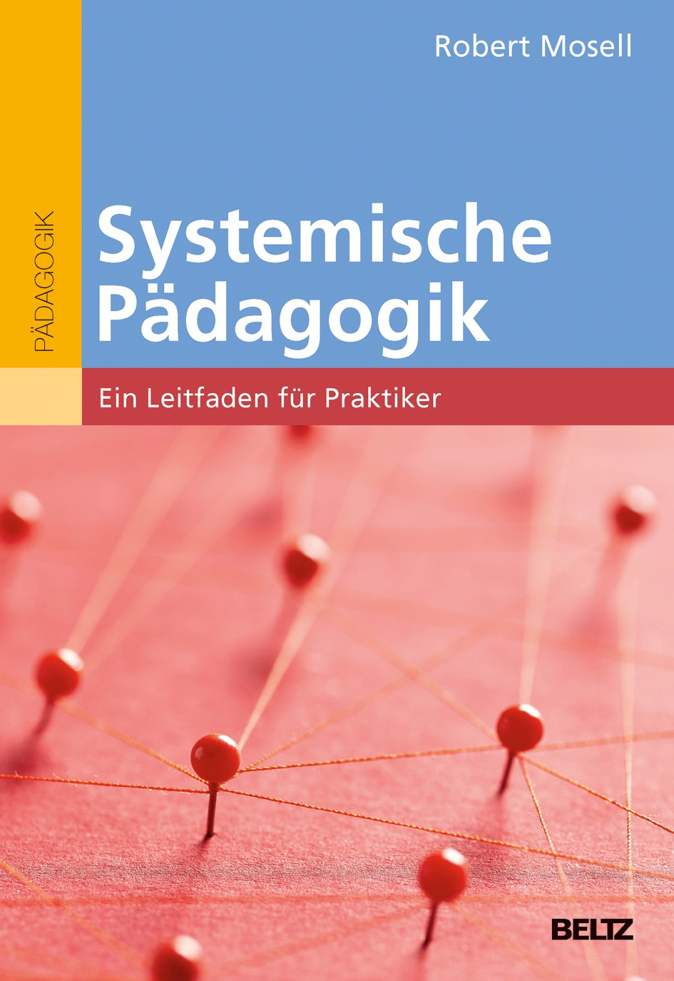 Systemische Pädagogik | Mosell, 2016 | Buch (Cover)