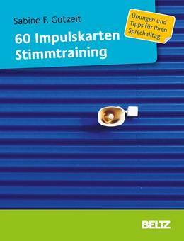 Abbildung von Gutzeit | 60 Impulskarten Stimmtraining | 1. Auflage | 2016 | beck-shop.de