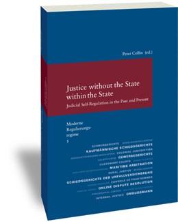Abbildung von Collin   Moderne Regulierungsregime / Justice without the State within the State   1. Auflage   2016   295   beck-shop.de