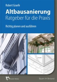 Altbausanierung - Ratgeber für die Praxis | Graefe, 2017 | Buch (Cover)