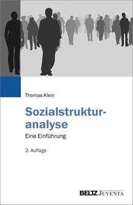 Abbildung von Klein | Sozialstrukturanalyse | 2., überarbeitete Aufl. | 2016 | Eine Einführung