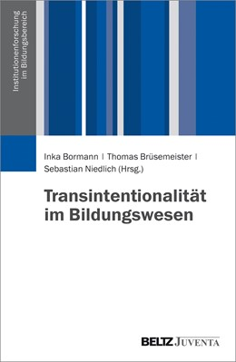 Abbildung von Bormann / Brüsemeister / Niedlich | Transintentionalität im Bildungswesen | 2016