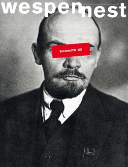 Abbildung von wespennest - zeitschrift für brauchbare texte und bilder | 2017 | nummer 171 Back to the USSR - ...