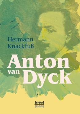 Abbildung von Knackfuß | Anton van Dyck | Nachdruck der Originalausgabe von 1897 | 2016
