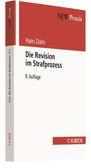 Die Revision im Strafprozess | Dahs | 9., überarbeitete Auflage, 2017 | Buch (Cover)
