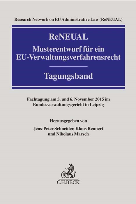 ReNEUAL-Musterentwurf für ein EU-Verwaltungsverfahrensrecht | Research Network on EU Administrative Law (ReNEUAL), 2016 | Buch (Cover)