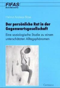 Abbildung von Böse   Zur Bedeutung und Wertschätzung des persönlichen Rates in der Gegenwartsgesellschaft   2001   2001