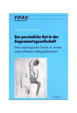 Abbildung von Böse   Zur Bedeutung und Wertschätzung des persönlichen Rates in der Gegenwartsgesellschaft   2001   2001   Eine soziologische Studie zu e...