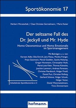 Abbildung von Woratschek / Germelmann / Kaiser   Der seltsame Fall des Dr. Jeckyll und Mr. Hyde   2016   Homo Oeconomicus und Homo Emot...