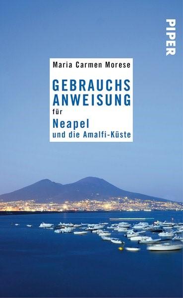 Gebrauchsanweisung für Neapel und die Amalfi-Küste | Morese, 2016 | Buch (Cover)