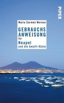 Abbildung von Morese   Gebrauchsanweisung für Neapel und die Amalfi-Küste   2016