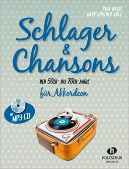 Abbildung von Schlager & Chansons der 50er- bis 70er- Jahre. Mit MP3-CD | 2016 | 40 Evergreens und Schlager, be...