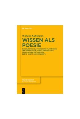 Abbildung von Kühlmann | Wissen als Poesie | 1. Auflage | 2016 | beck-shop.de
