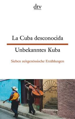 Abbildung von Pardo Lazo   La Cuba desconocida Unbekanntes Kuba   1. Auflage   2017   beck-shop.de
