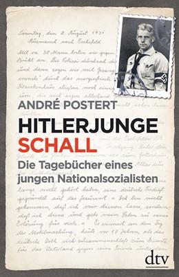 Abbildung von Postert   Hitlerjunge Schall   1. Auflage   2016   beck-shop.de