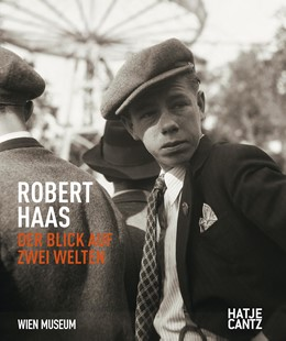 Abbildung von Holzer / Kreutler | Robert Haas | 2016 | Der Blick auf zwei Welten
