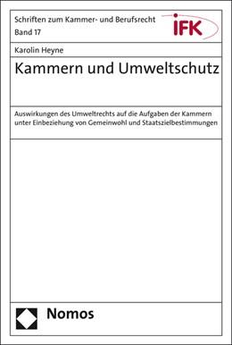 Abbildung von Heyne | Kammern und Umweltschutz | 2016 | Auswirkungen des Umweltrechts ... | 17