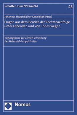 Abbildung von Hager / Kanzleiter   Fragen aus dem Bereich der Rechtsnachfolge unter Lebenden und von Todes wegen   2016   Tagungsband zur achten Verleih...   45