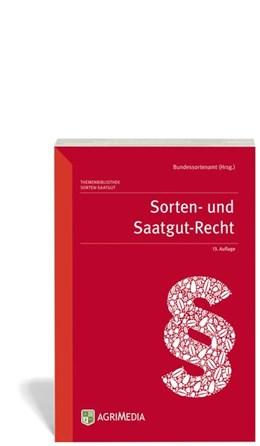 Abbildung von Rutz / Freudenstein | Sorten- und Saatgut-Recht | 13. Auflage | 2016 | beck-shop.de