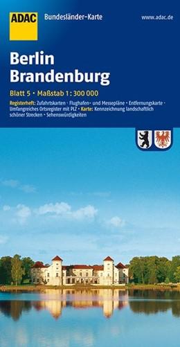 Abbildung von ADAC BundesländerKarte Deutschland 05. Berlin / Brandenburg 1 : 300 000 | 4. Auflage | 2016