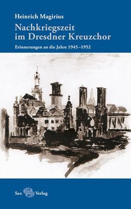 Abbildung von Magirius   Nachkriegszeit im Dresdner Kreuzchor   1. Auflage   2015   beck-shop.de