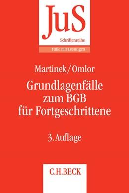Abbildung von Martinek / Omlor   Grundlagenfälle zum BGB für Fortgeschrittene   3. Auflage   2017   Die Wilhelm-Busch-Fälle   Band 144/2